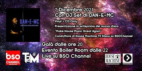 A Trip 2 The Moon Boiler Room con DAN-E-MC (House Machine) biglietti