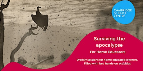 Home Educators Session - Surviving the apocalypse - Find some food tickets