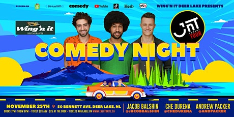 Comedy Night | JNT Comedy Tour @ Wing'n it Deer Lake tickets
