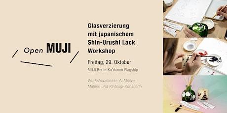 MUJI Ku'damm Workshop: Glasverzierung mit japanischem Shin-Urushi Lack tickets