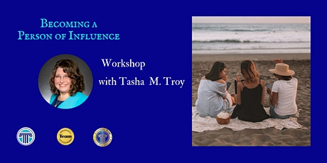 Becoming a Person of Influence - Workshop tickets