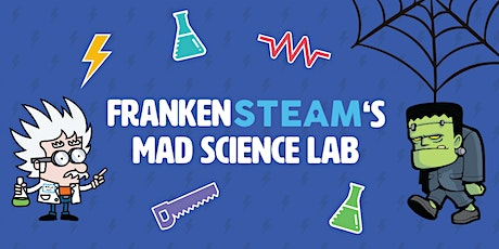 Family Haunted House: FrankenSTEAM's Mad Science Lab (20 minute tour) tickets
