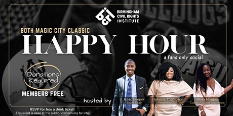 Magic City Classic Happy Hour tickets
