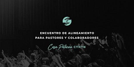Encuentro de Alineamiento para Pastores y Colaboradores - EXT entradas