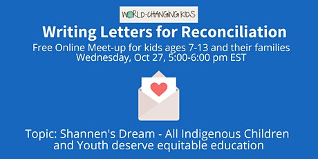 Writing Letters for Reconciliation: Shannen's Dream tickets