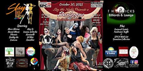 Slay the Night presents Burlesque: A Hallowe'en Spooktacular Live & Online tickets