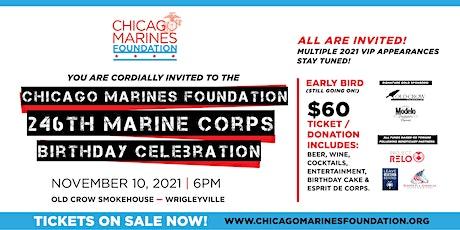246th Chicago Marine Corps Birthday Celebration,Chicago Marines Foundation tickets
