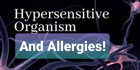 Allergies and Hypersensitive Organism tickets