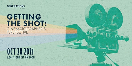 Getting the Shot: Cinematographer's Perspective tickets