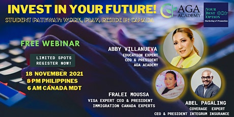 INVEST IN YOUR FUTURE!  STUDENT PATHWAY:  Work, Play & Reside in Canada tickets