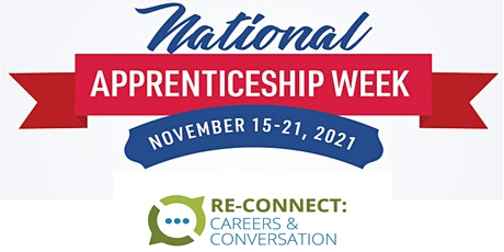 Re-Connect: Careers and Conversation about Registered Apprenticeships tickets
