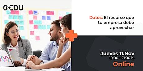 Datos: El recurso que tu empresa debe aprovechar./Sesiones en vivo. entradas