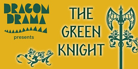 THE GREEN KNIGHT: Christmas Holiday Event tickets
