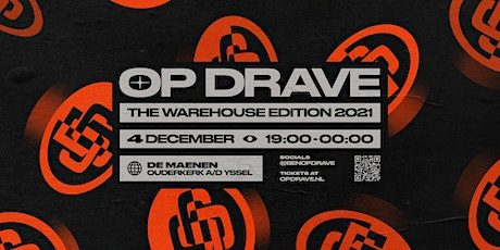 OP DRAVE - The Warehouse Edition tickets