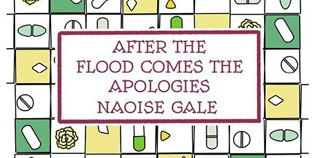 Launch of 'After the Flood Comes the Apologies' by Naoise Gale - Nine Pens tickets