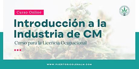 Introducción a la Industria de CM-Licencia Ocupacional | Online (dos días) tickets