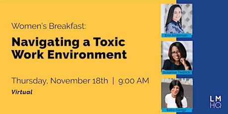 Women's Breakfast: Navigating a Toxic Work Environment tickets