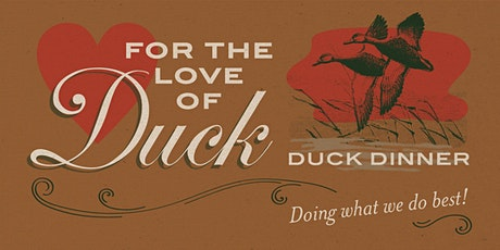 FOR THE LOVE OF DUCK tickets