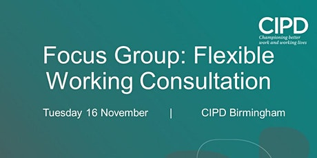 Focus Group: Flexible Working Consultation tickets