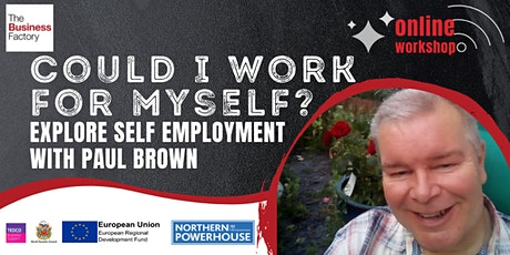 Could I work for myself? (Exploring self employment) - 10am tickets