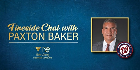 Fireside Chat w/ Washington Nationals' Paxton Baker tickets