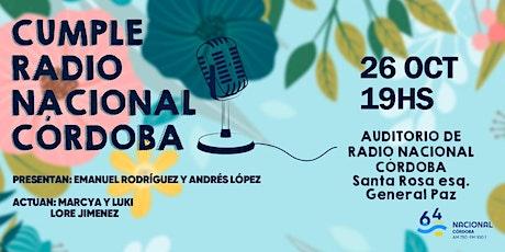 #64Años Cumpleaños de Radio Nacional Córdoba entradas
