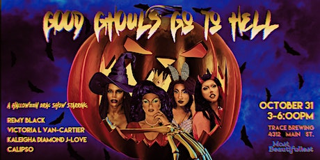 GOOD GHOULS GO TO HELL: Halloween drag happy hour! tickets