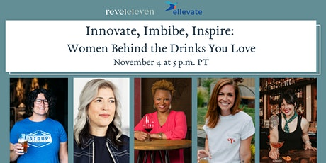 Innovate, Imbibe, Inspire: Women Behind the Drinks You Love tickets