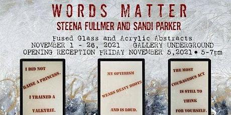 Words Matter - Opening Reception tickets