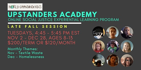 Upstanders Academy: Late Fall Session tickets