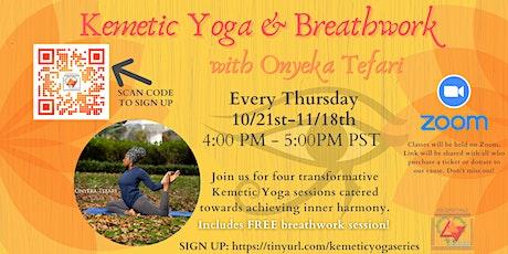 Kemetic Yoga: Breathwork & Sun Salutations with Onyeka Tefari billets