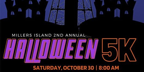 Millers Island 2nd Annual 5K Halloween  Run tickets