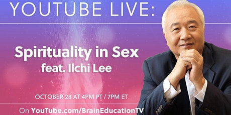 Spirituality in Sex feat. Ilchi Lee tickets