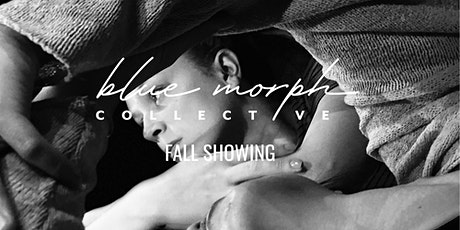 Blue Morph Collective Fall Showing tickets