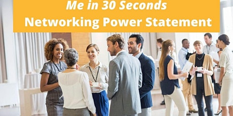 Me in 30 Seconds Workshop: Networking Power Statement, Nov. 2021 tickets