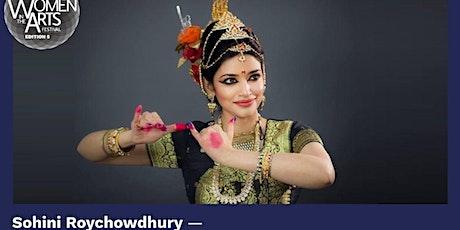 WOMEN IN THE ARTS FESTIVAL EDITION 5 - SOHINI ROYCHOWDHURY - Bharat Natyam tickets