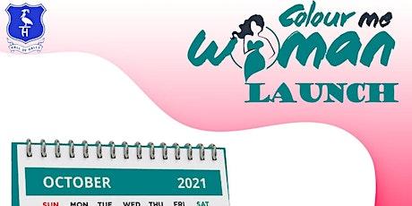 Colour Me Woman Launch tickets