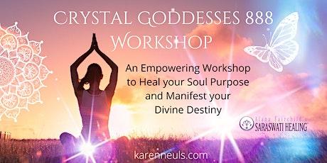 Crystal Goddesses 888 Workshop tickets