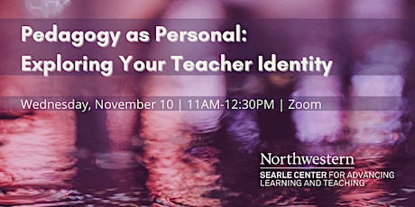 Pedagogy as Personal: Exploring Your Teacher Identity tickets