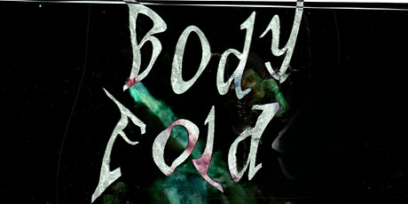 ELEVATE presents Bodyfold curated by Caleb Jamel Brown at MINT tickets