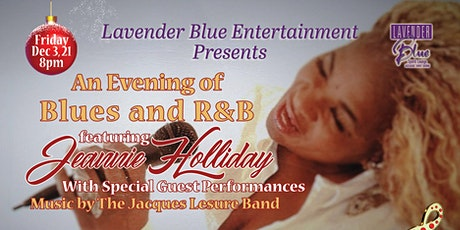An Evening of Blues and R&B featuring Jeannie Holliday & Special Guests tickets