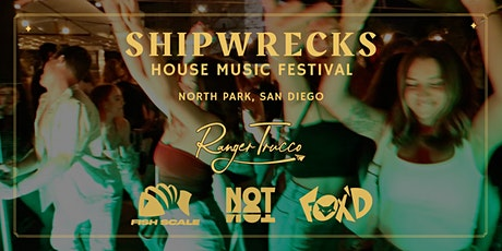 San Diego Halloween House Music Festival: Shipwrecks ft Ranger Trucco tickets