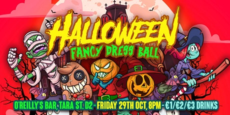 O'Reilly's | Halloween Fancy Dress Ball |  Friday 29th Oct | Doors 9pm tickets
