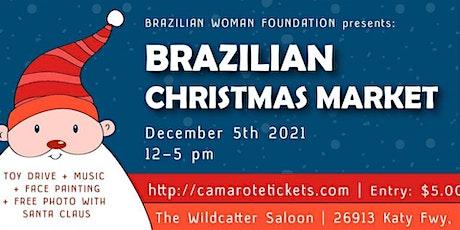 Brazilian Christmas Market tickets