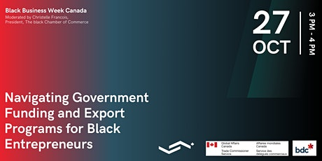 Navigating Government Funding and Export Programs for Black Entrepreneurs tickets