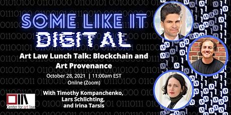 Art Law Lunch Talk: Blockchain and Art Provenance tickets