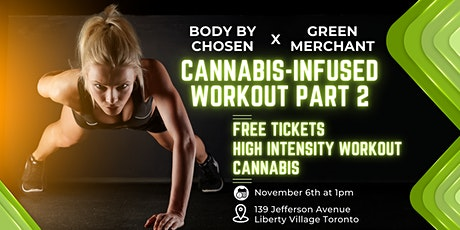 Cannabis-Infused Workout & Mindfulness Class (Part 2) tickets