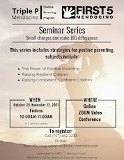 Triple P Seminar Series -ZOOM Video Conference[Oct 29 - Nov 12, 2021] tickets