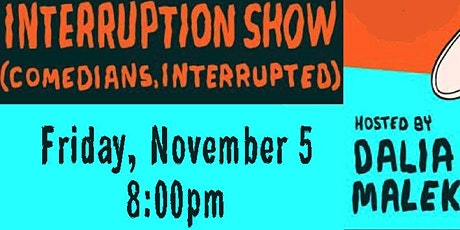 Interruption Show tickets