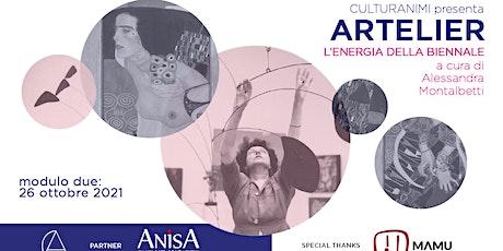 Artelier : L'energia della Biennale, da Peggy Guggenheim a oggi biglietti